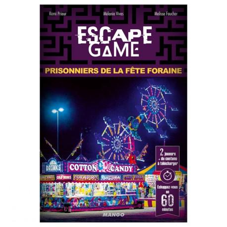 ESCAPE GAME : PRISONNIERS DE LA FETE FORAINE