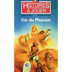 LIVRE HISTOIRE A JOUER : Remonter le temps 04 : L'or du pharaon