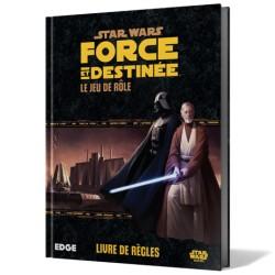 STAR WARS : FORCE ET DESTINEE : LE JEU DE RÔLE