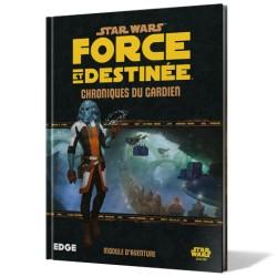 SW FORCE ET DESTINEE : CHRONIQUE DU GARDIEN