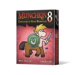 MUNCHKIN 8 - CENTAURE ET SANS REPROCHE !