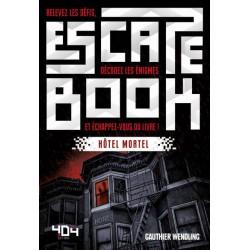 ESCAPE BOOK : HOTEL MORTEL
