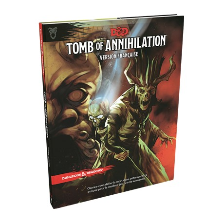 Dungeons & Dragons 5 : Tomb of Annihilation